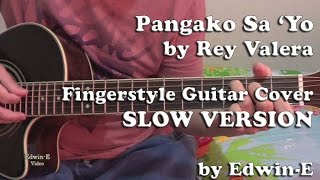Pangako Sa Yo by Rey Valera - Slow Version Fingerstyle Guitar Cover