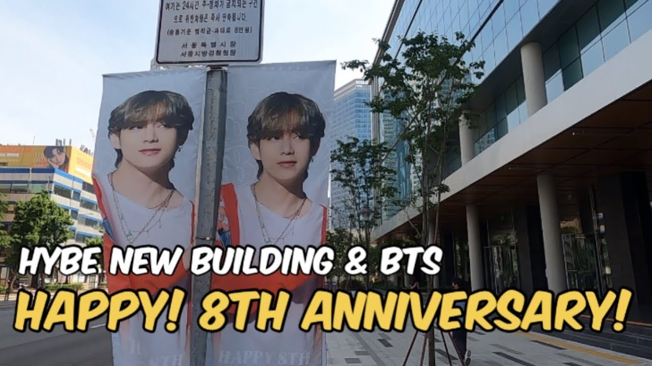 BTS Happy 8th Anniversary Tour & HYBE New Building 30th Visiting | 방탄소년단 8주년 축하 & 하이브 신사옥 30번째 방문!