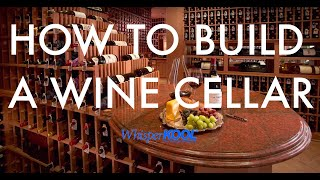 WhisperKOOL How To Build A Wine Cellar
