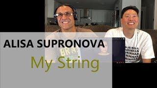 Download Алиса Супронова/Alisa Supronova - Моя струна/My string - Reaction Mp3 and Videos