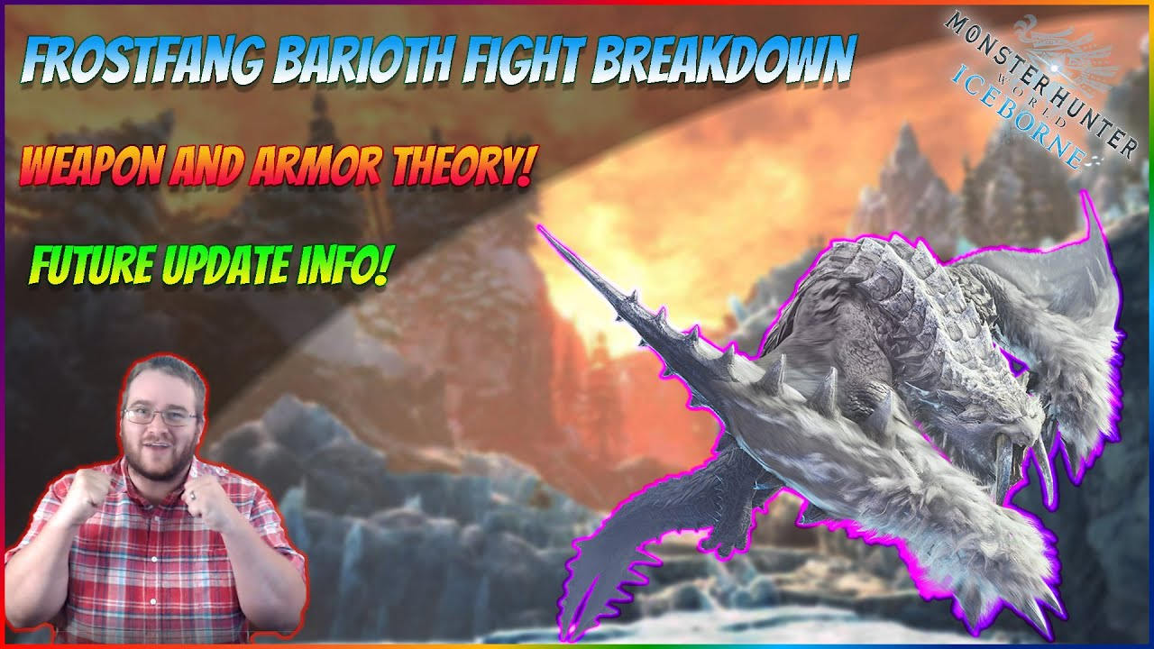 Frostfang Barioth Fight Breakdown Weapons And Armor Theory Mhw Iceborne Youtube