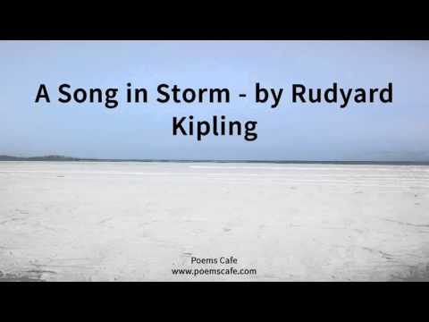 A Song in Storm   by Rudyard Kipling