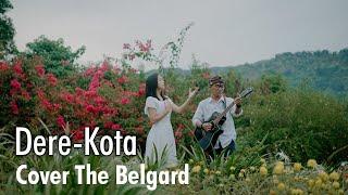 Download Dere - Kota || Cover The belgard