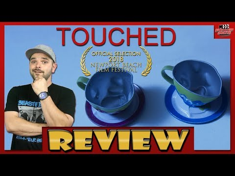 Touched - Movie Review (#NBFF2018 Official Selection)