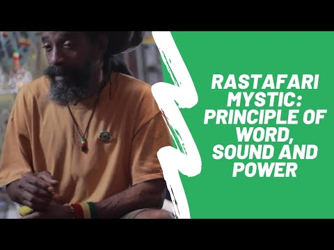 Rastafari Mystic: Principle of Word, Sound and Power