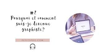 PODCAST #2: Pourquoi et comment suis-je devenue graphiste?