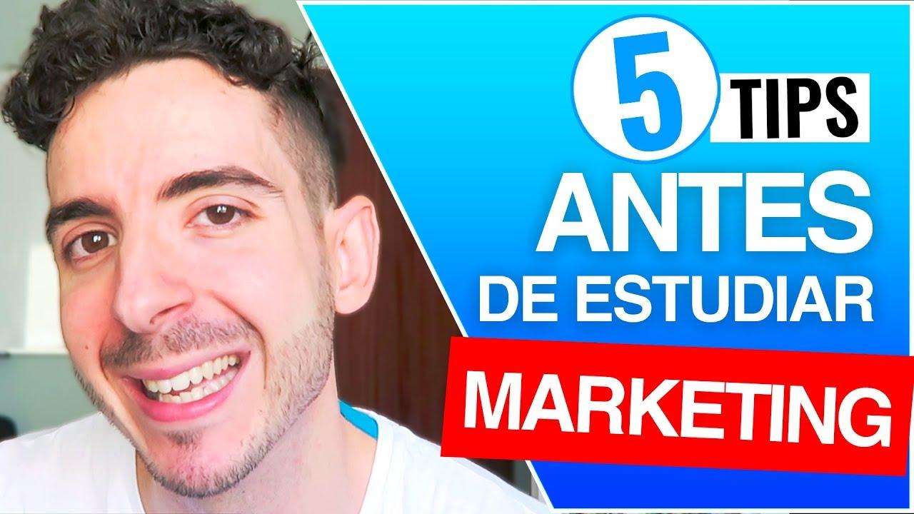 Cantidad de dinero Acelerar suficiente  5 Tips que Debes Saber ANTES DE ESTUDIAR Marketing Digital - YouTube