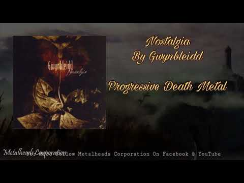 Gwynbleidd - Nostalgia Full Album ( Best Progressive Death Metal Album )