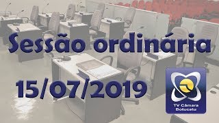 Sessão ordinária 15/07/2019