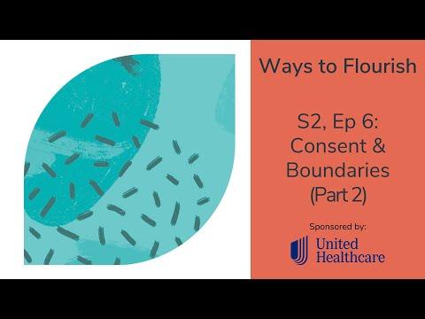 S2, Ep6 - Consent & Boundaries (part 2)