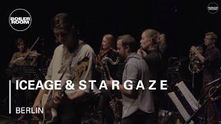iceage & s t a r g a z e Boiler Room Berlin Live Show