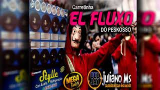 Video CARRETINHA EL FLUXO DO PESKOSSO   MEGA FUNK  2018  DJ JULIANO MS download MP3, 3GP, MP4, WEBM, AVI, FLV September 2018