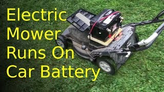 GREEN!, GREEN!, GREEN! lawnmower runs on old car battery