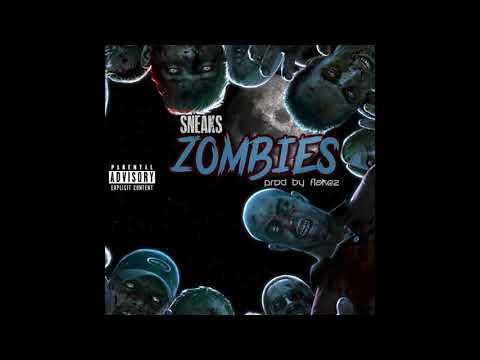 Zombies - Sneaks
