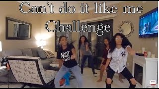 betcha can t do it like me challenge