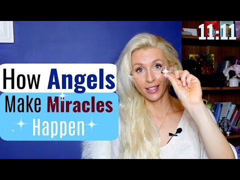 How ANGELS Make MIRACLES Happen