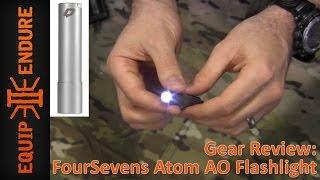 FourSevens ATOM Ti Micro Flashlight Review by Equip 2 Endure