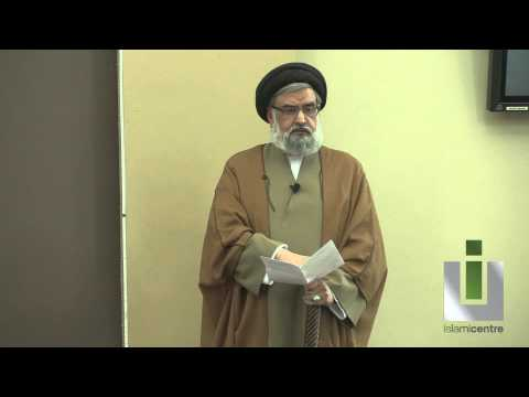 The Shi'a Shahadat; Proving the Concept of Wilayah - Maulana Syed Muhammad Rizvi
