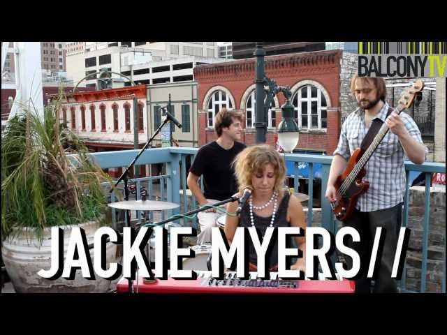 THE JACKIE MYERS BAND - YOU GET TOO CLOSE (BalconyTV)