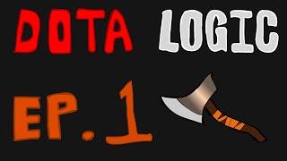 Dota logic episode 1