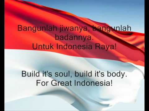 Indonesia National Anthem Indonesia Raya Great Indonesia