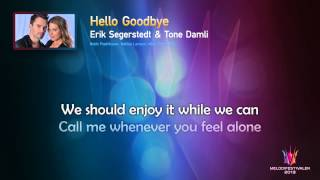 "Erik Segerstedt & Tone Damli ""Hello Goodbye"" -- (On screen Lyrics)"