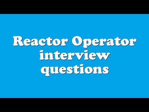 Reactor Operator interview questions