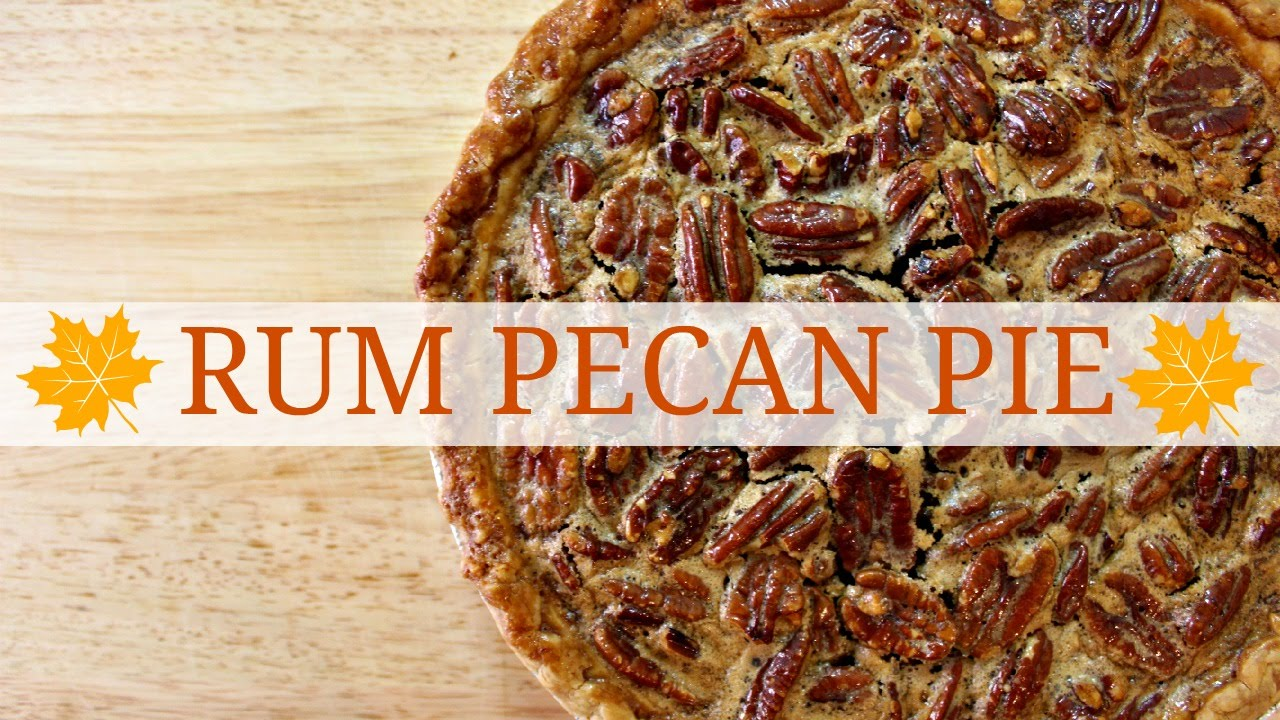 Rum Pecan Pie | Thanksgiving Special | Son of a Southern Chef ...
