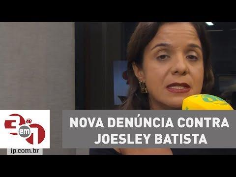 Nova Denúncia Contra Joesley Batista