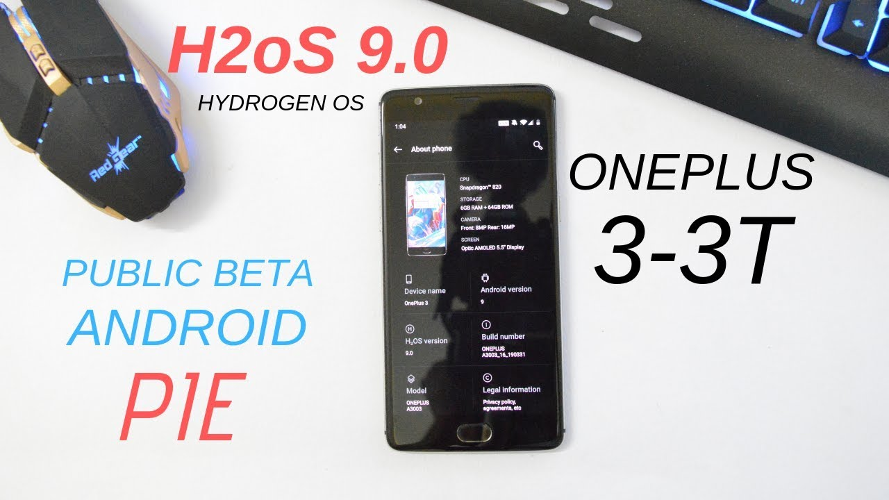 Hydrogen OS 9 0 Android Pie OTA Support Gaming Mode 3 0 & April Security  patch for Oneplus 3 & 3T