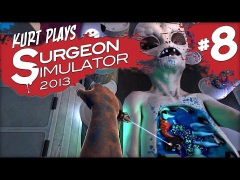 Kurt Plays Surgeon Simulator 2013 - Part 8: Alien Autopsy