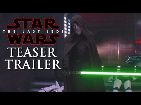 Star Wars The Last Jedi Teaser Trailer Reveal Time! - How to Watch