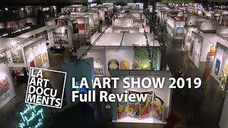 L.A. Art Contemporary / 2019 LA ART SHOW / Full Review