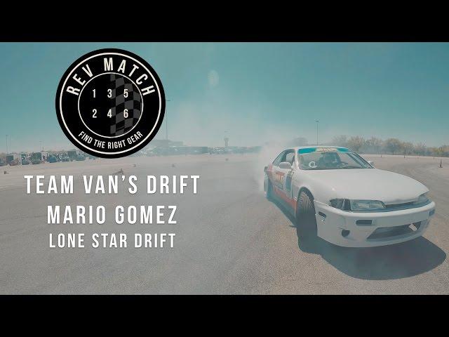 Team Van's Drift Mario Gomez Lone Star Drift