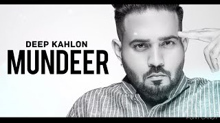Mundeer (Deep Kahlon) Mp3 Song Download