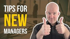 New manager tips - 15 tips for new supervisors and managers (part 1)