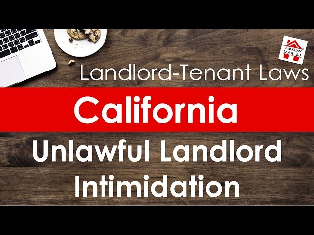 California Landlord Unlawful Intimidation | American Landlord