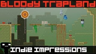Video Indie Impressions - Bloody Trapland download MP3, 3GP, MP4, WEBM, AVI, FLV Desember 2017