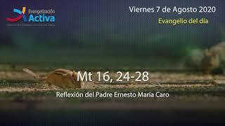 Evangelio Diario Viernes 7 de Agosto 2020