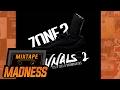 Tubidy Zone 2 (P.S X Teej) X Karmakayos - GINNALS 2 (MM Exclusive)   @MixtapeMadness