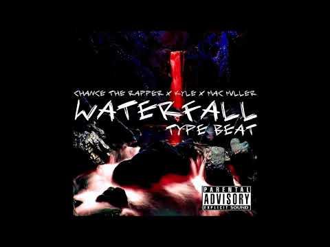 (Free) Chance The Rapper x Kyle x Mac Miller - Waterfall (Type Beat 2018)