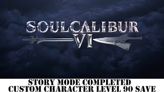 [PS4] SoulCalibur VI - Story Mode Completed - Custom Character Level 90 Save
