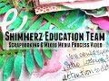 Scrapbooking Process #264 Shimmerz Education Team / Love