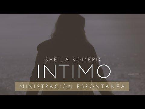 Adoración espontánea (parte 1) - Sheila Romero
