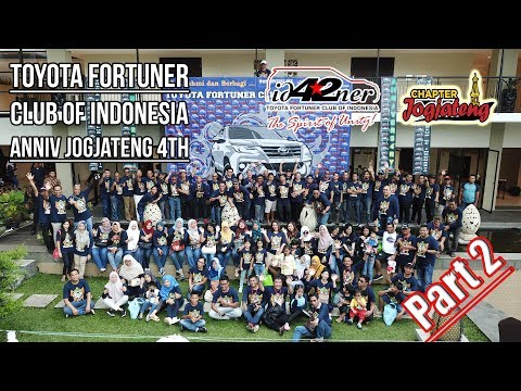 Toyota Fortuner Club Of Indonesia Anniv Jogjateng 4th Part 2