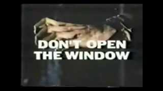Don't Open The Window TV Spot