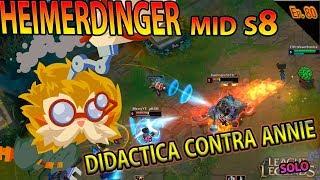 | HEIMERDINGER MID S8 | RANKED CONTRA ANNIE  | CUIDADO CON EL STUN | GAMEPLAY ESPAÑOL |