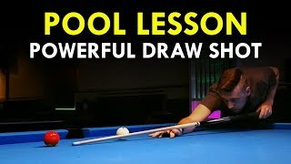 Pool Lesson | H๐w To Play A Powerful Draw Shot