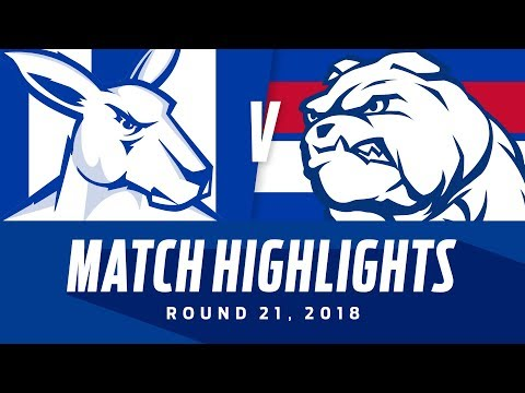 North Melbourne v Western Bulldogs Highlights  | Round 21, 2018 | AFL