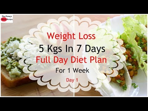 How To Lose Weight Fast 5kgs In 7 Days - Full Day Diet Plan For Weight Loss - Lose Weight Fast-Day 1